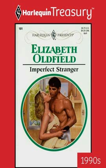 Imperfect Stranger eBook by Elizabeth Oldfield