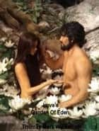 Love's Garden Of Eden ebook by Thomas Mark Wickstrom