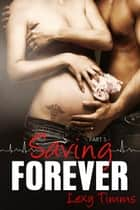 Saving Forever - Part 5 ebook by Lexy Timms