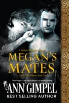 Megan's Mates ebook by Ann Gimpel