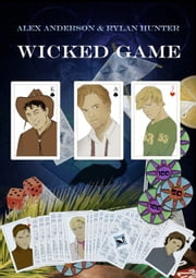 Wicked Game ebook by Alex Anderson