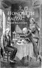 Poor Relations ebook by Honore de Balzac