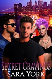 Secret Cravings ebook by Sara York