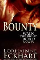 Bounty ebook by Lorhainne Eckhart