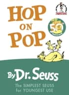 Hop on Pop ebook by Dr. Seuss
