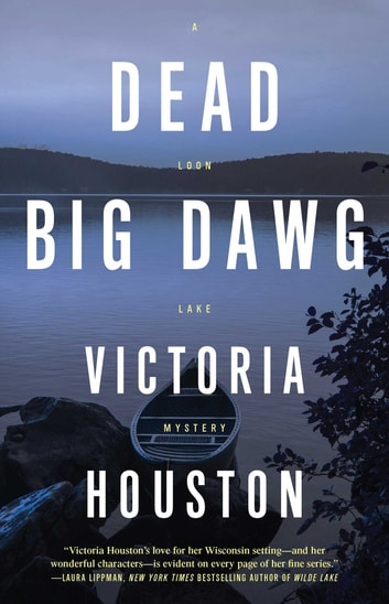 Dead Big Dawg ebook by Victoria Houston
