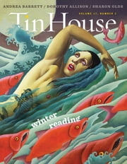Tin House: Winter Reading (2015) (Tin House Magazine) ebook by Win McCormack,Holly MacArthur,Rob Spillman