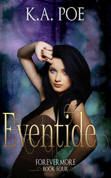 Eventide, Forevermore Book 4 ebook by K.A. Poe