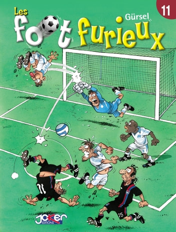 Les foot furieux Tome 11 ebook by Gurcan Gursel
