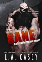 Kane ebook by L.A. Casey