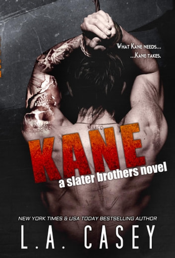 Kane - Slater Brothers, #3 ebook by L.A. Casey