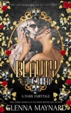 Beauty & the Biker ebook by Glenna Maynard