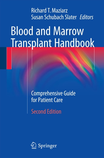 Blood and Marrow Transplant Handbook - Comprehensive Guide for Patient Care ebook by