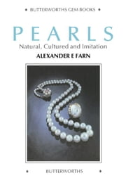 Pearls: Natural, Cultured and Imitation ebook by Farn, Alexander E.