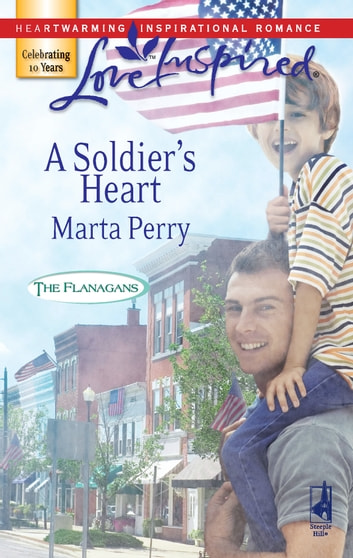 A Soldier's Heart ebook by Marta Perry