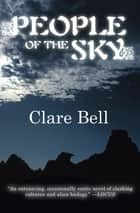 People of the Sky ebook by Clare Bell