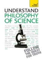 Philosophy of Science: Teach Yourself ebook by Mel Thompson