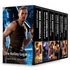 The Kelley Legacy Complete Collection - Private Justice\Special Ops Bodyguard\Cowboy Under Siege\Rancher Under Cover\Missing Mother-To-Be\Captain's Call of Duty ebook by Marie Ferrarella, Beth Cornelison, Gail Barrett,...