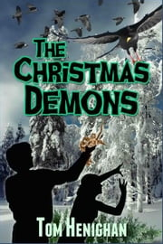 The Christmas Demons ebook by Tom Henighan