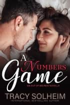 A Numbers Game - An Out of Bounds Novella ekitaplar by Tracy Solheim