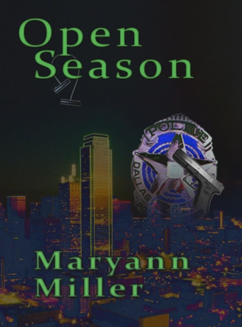 Open Season - Seasons Mystery Series, #1 ebook by Maryann Miller