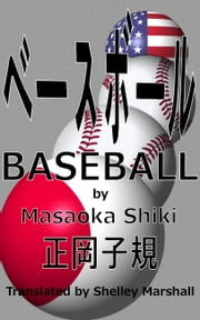 Baseball by Masaoka Shiki ebook by Shelley Marshall