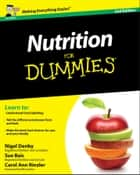 Nutrition For Dummies ebook by Nigel Denby, Sue Baic, Carol Ann Rinzler
