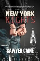 New York Nights ebook by Sawyer Caine