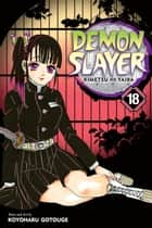 Demon Slayer: Kimetsu no Yaiba, Vol. 18 - Assaulted By Memories ebook by Koyoharu Gotouge