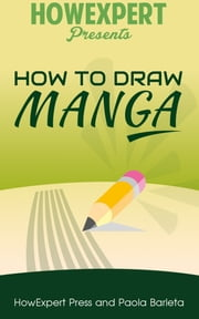 How to Draw Manga ebook by Kobo.Web.Store.Products.Fields.ContributorFieldViewModel