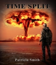 Time Split ebook by Patricia Smith