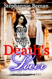 Death's Lover ebook by Stephannie Beman