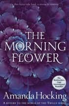The Morning Flower ebook by