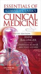 Pocket Essentials of Clinical Medicine ebook by Anne Ballinger
