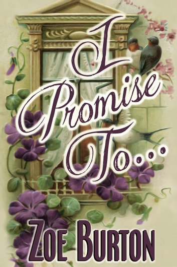 I Promise To... ebook by Zoe Burton