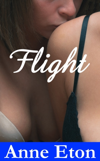 Flight ebook by Anne Eton
