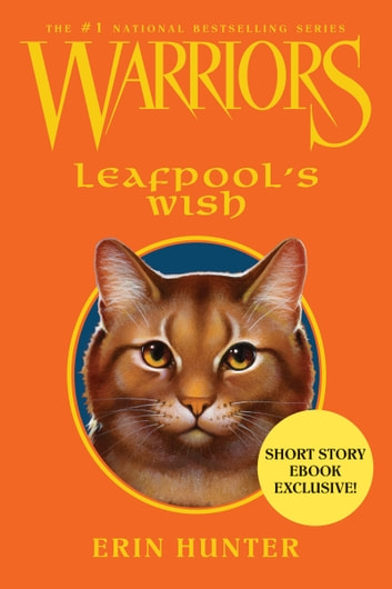 Warriors: Leafpool's Wish ebook by Erin Hunter