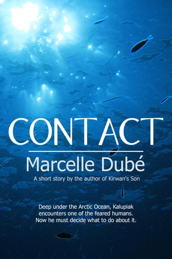 Contact ebook by Marcelle Dubé