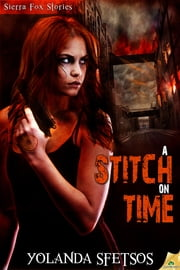 A Stitch on Time ebook by Yolanda Sfetsos