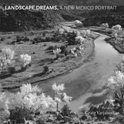 Landscape Dreams, A New Mexico Portrait ebook by Craig Varjabedian,Hampton Sides