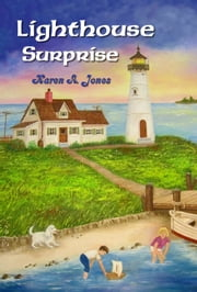 Lighthouse Surprise ebook by Karen A. Jones