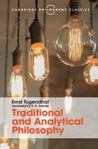 Traditional and Analytical Philosophy ebook by Ernst Tugendhat,P. A. Gorner