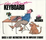 Instant Keyboard Instruction (Music Instruction) ebook by Gary Meisner