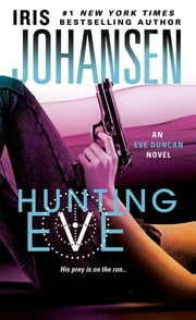 Hunting Eve ebook by Iris Johansen