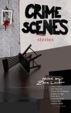 Crime Scenes ebook by