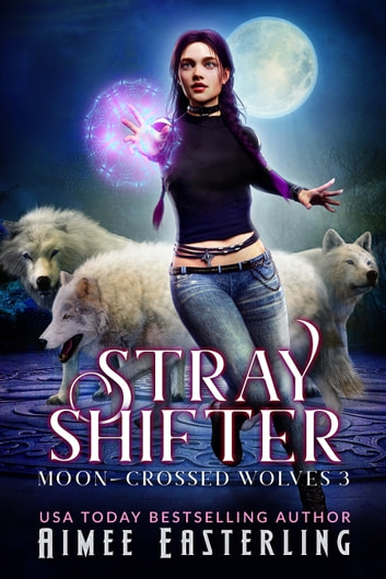 Stray Shifter ebook by Aimee Easterling
