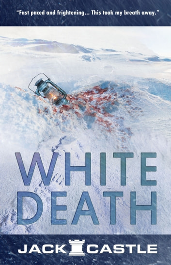 White Death ebook by Jack Castle