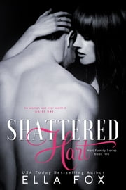 Shattered Hart ebook by Ella Fox