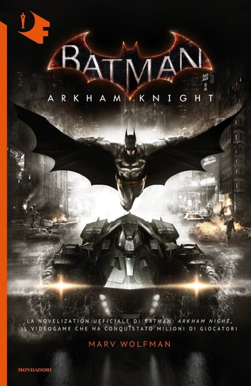 Batman. Arkham Knight ebook by Marv Wolfman