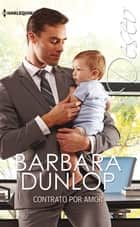 Contrato por amor ebook by Barbara Dunlop